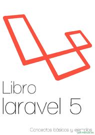 Curso Libro Laravel 5 Conceptos básicos y ejemplos 1